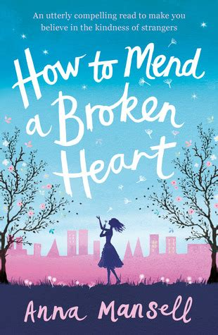 to mend a broken books how to mend a broken by mansell reviews