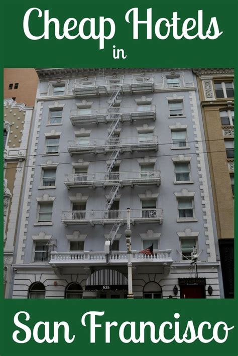 cheap hotel rooms in san francisco cheap hotels in san francisco clean affordable options