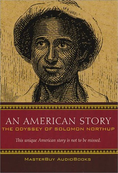 an american story books an american story the odyssey of solomon northup by allen