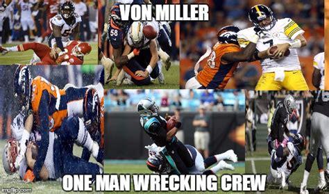 Von Miller Memes - von miller imgflip