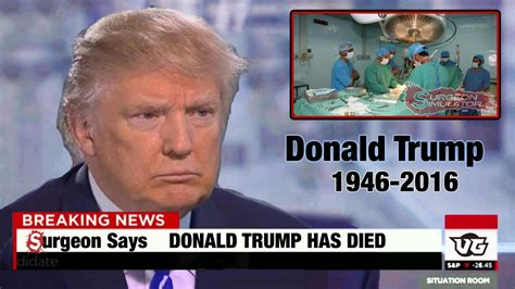 donald trump is dead donald trump has died surgeon simulator youtube
