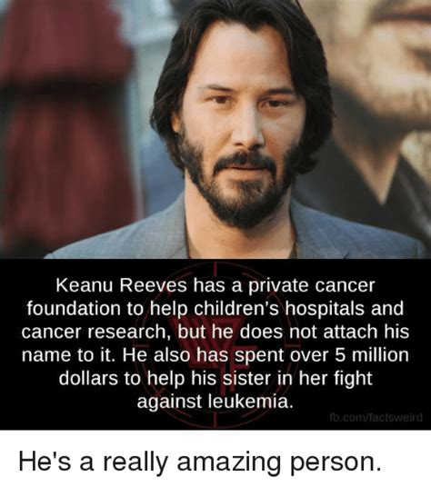 Leukemia Meme - keanu reeves has a private cancer foundation to help