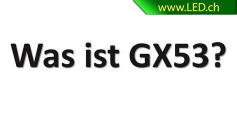 Gx53 Sockel by Was Ist Gx53 Led Www Led Ch
