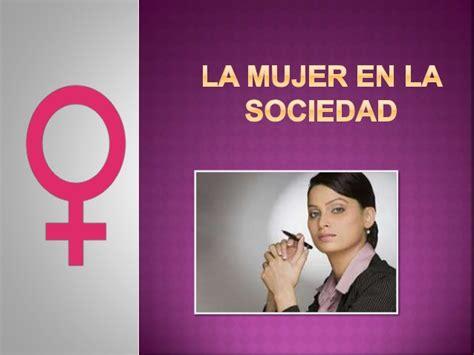 la mujer de la la mujer en la sociedad
