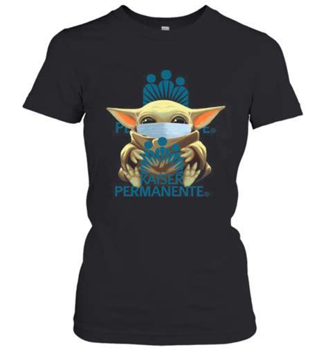 baby yoda mask hug kaiser permanente  shirt kingteeshop