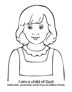 I Am A Child Of God Coloring Page by Hillmade Sunbeams Lesson 1 I Am A Child Of God