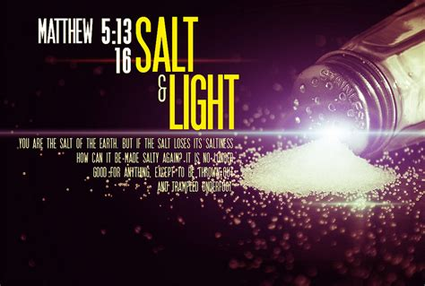 scripture about being the light the salt and light of the world the salt and the light