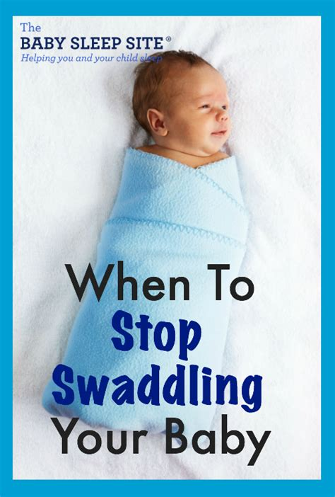 how to stop baby comfort feeding at night quick tips when to stop swaddling the baby sleep site