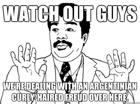 Watch Out Guys Meme - sarcastic watch out guy memes quickmeme