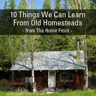 10 Things Can Learn From by 10 Things We Can Learn From Homesteads Homesteads