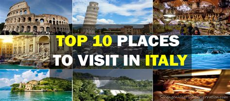 10 Great You To See by Top 10 Places To Visit In Italy Schengen Visa Schengen