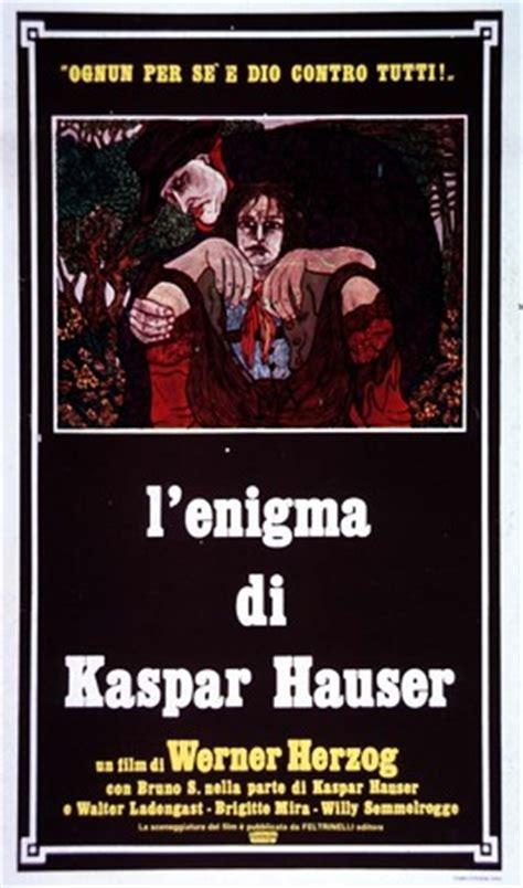 film l enigma recensione su l enigma di kaspar hauser 1974 di kerouac