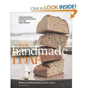The Handmade Loaf By Dan Lepard - 41 best images about libros de cocina on