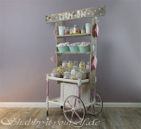 vintage wedding candy bar perfekt f 252 r eure shabby chic
