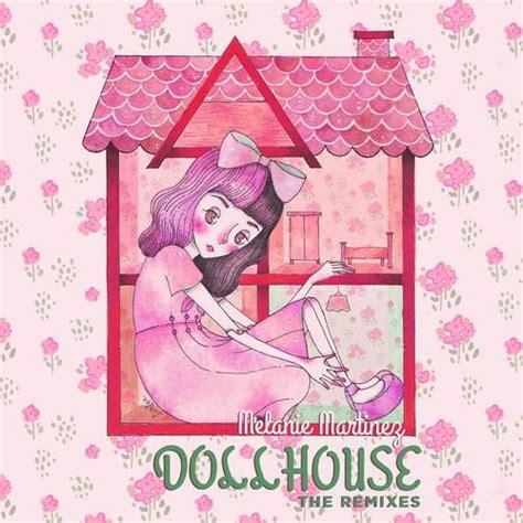 01 dollhouse m4a melanie martinez dollhouse jai wolf remix by jai wolf