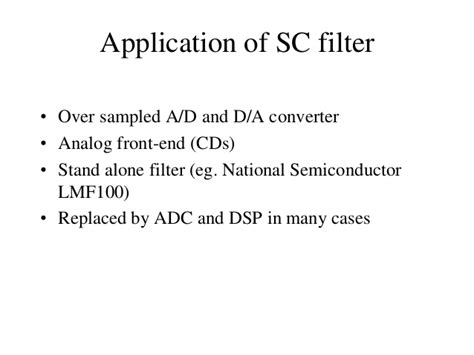 switched capacitor filter advantages advantages of switched capacitor filter 28 images filters and tuned lifiers ppt planet