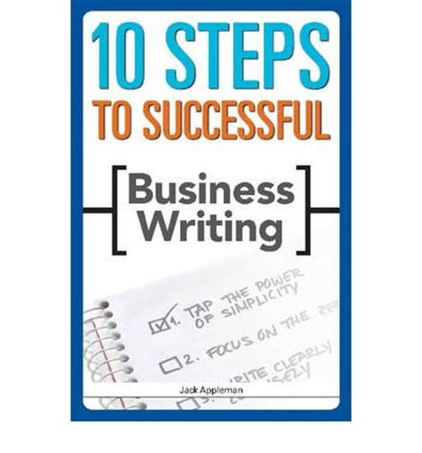 10 Steps To Writing An Essay by 10 Steps To Successful Business Writing E Appleman 9781562864811