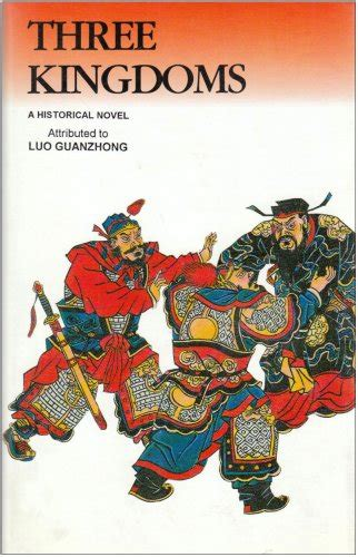 Three Kingdoms A Historical Novel luo guanzhong three kingdoms a historical novel part 1