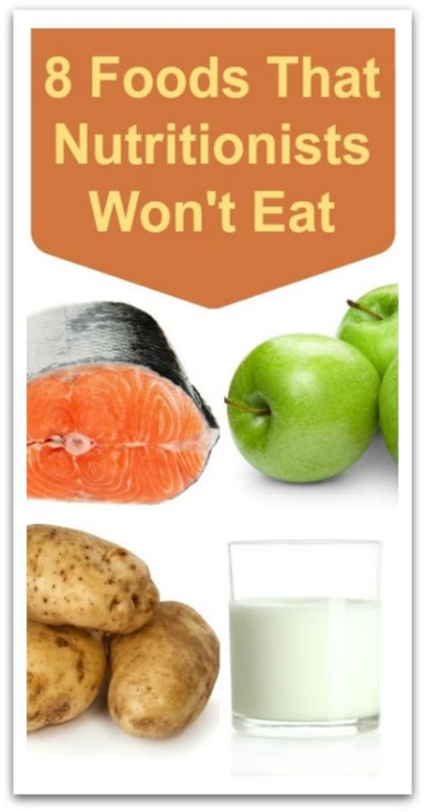 won t eat food 8 foods that nutritionists won t eat holistic