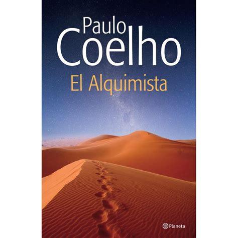 el alquimista una fabula 0062511408 191 te gusta leer participa por el libro quot el alquimista quot de paulo coelho