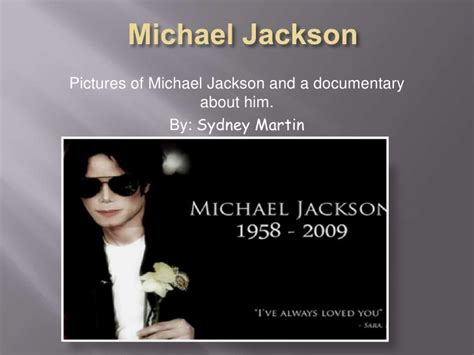 michael jackson biography powerpoint michael jackson project new