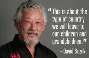 Quotes From David Suzuki David Suzuki Quotes Image Quotes At Relatably