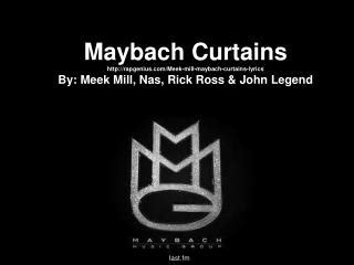 maybach curtains meek mill ppt curtains question 1 2 by getgoodgrade com