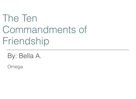 10 Commandments For A Lifelong Friendship by The Ten Commandments Of Friendship On Flowvella