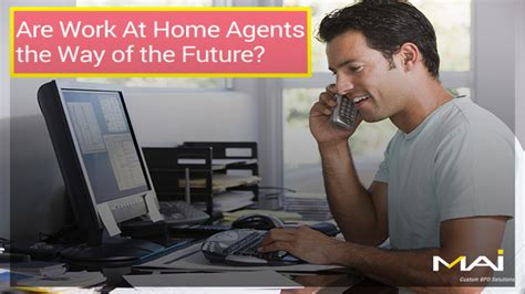 The Way Of The Future by Are Work At Home Agents The Way Of The Future