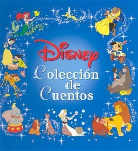 coleccion de cuentos para 1474808174 disney coleccion de cuentos rent 9789685308748 9685308748