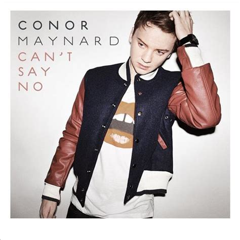 can t say no can t say no by conor maynard this is my jam