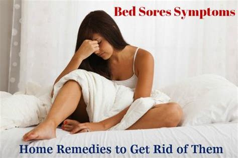 bed sores symptoms bed sores symptoms home remedies to get rid of them