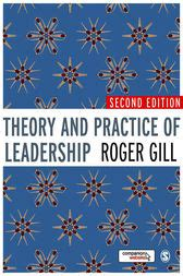 leadership for health theory and practice books theory and practice of leadership ebook by roger gill
