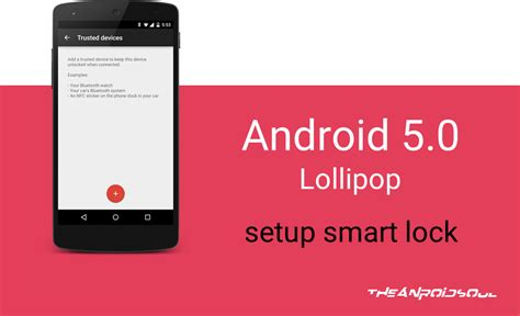 unlock pattern android lollipop how to set smart lock and trusted devices on android 5 0