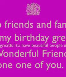 my fb friends and families thank you all for my birthday greetings and wishes i am so greatful