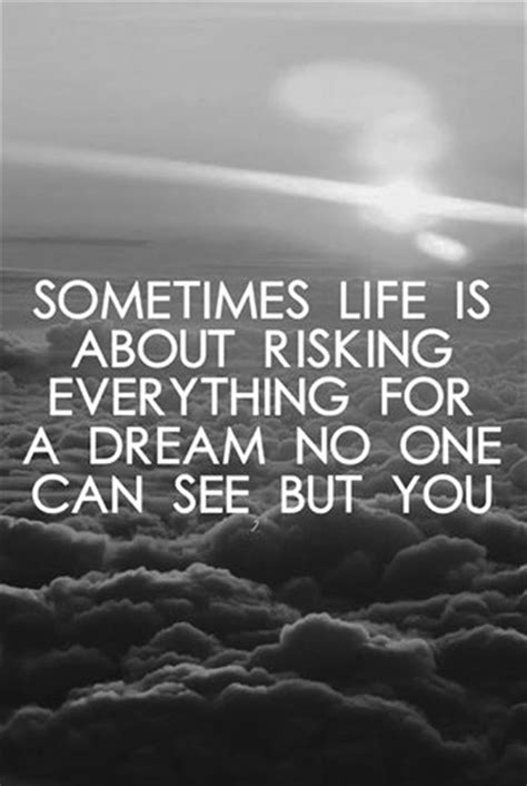 Dreamsok Ok Ok So You Want 2 by Best 25 Quotes About Dreams Ideas On Quotes