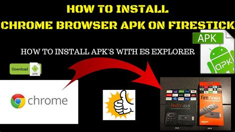 how to install apk how to install chrome browser apk on firestick