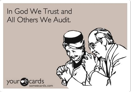 in god we trust and all others we audit workplace ecard