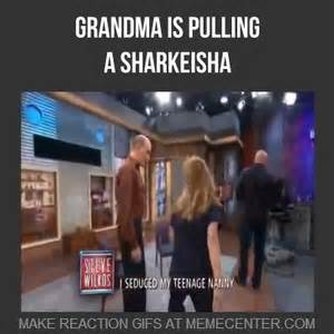 Sharkeisha Meme - grandma pulling a sharkeisha by neoncupcake121 meme center