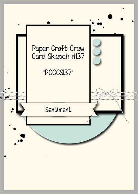 card sketches pcccs 137 card sketch paper craft crew challenges