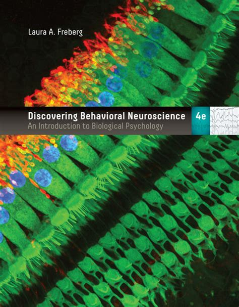 discovering behavioral neuroscience an introduction to biological psychology mindtap course list books discovering behavioral neuroscience 9781337570930 cengage