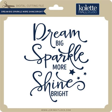 big sparkle more shine bright lori whitlock s svg shop