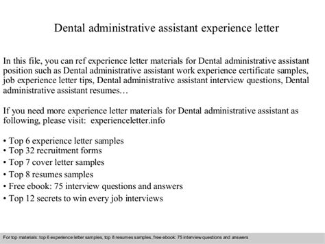 Letter For Work Experience In Dentistry Dental Administrative Assistant Experience Letter