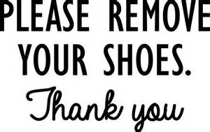 please remove your shoes thank you vinyl decal sticker