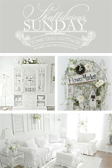 the shabby chic cottage shabbilicious sunday junk chic cottage shabby boutique