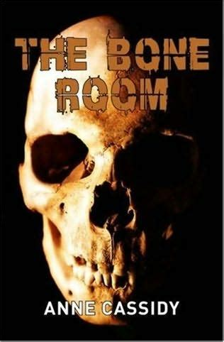 the bone room the bone room by cassidy