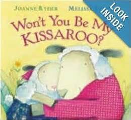 Wont You Be My Kissaroo ten highly children s books 10 for