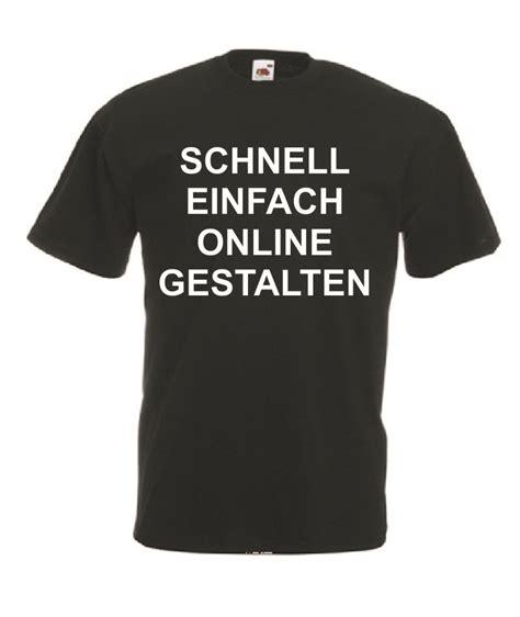 Drucken T Shirt Online by T Shirt Druck Online Shirt Bedrucken Online Online T