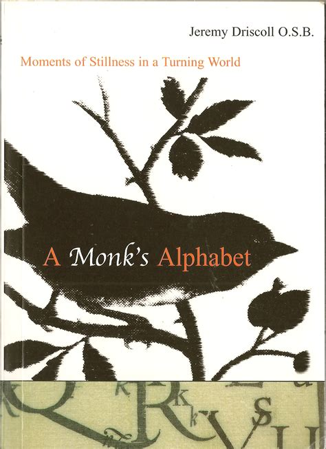 spirituality an of living a monk s alphabet of spiritual practices books preferring nothing to an insight into monastic