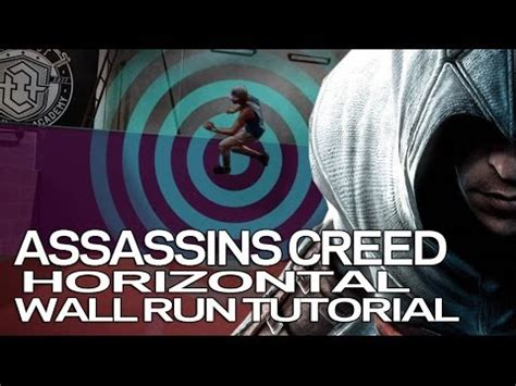 tutorial wall run assassins creed horizontal wall run parkour tutorial